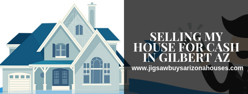 sell your home In Gilbert AZ