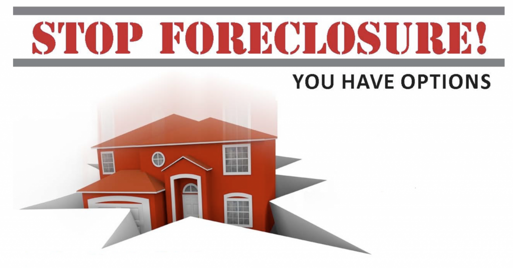 Stop Foreclosure! You have options!