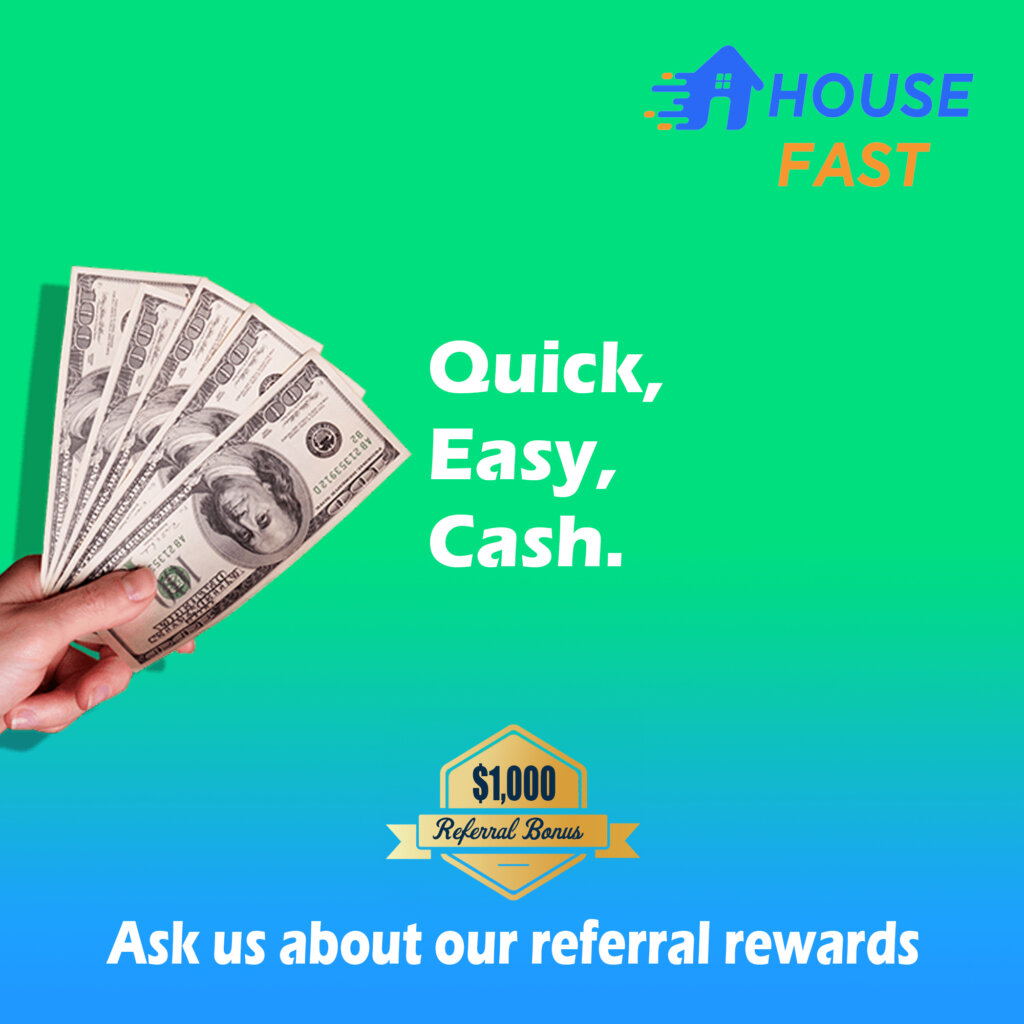 Sell House Fast™ $1,000 Referral Fee