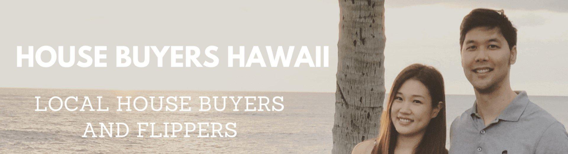 we buy houses Hawaii - team of Daniel and Christina