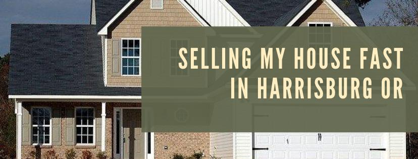 We buy houses in Harrisburg OR