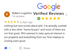 Robert Logsdon Google Review For Phil Buys Houses Fast