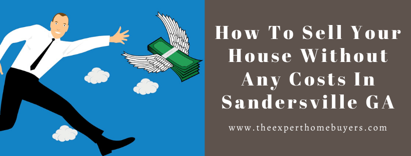 We buy houses in Sandersville GA