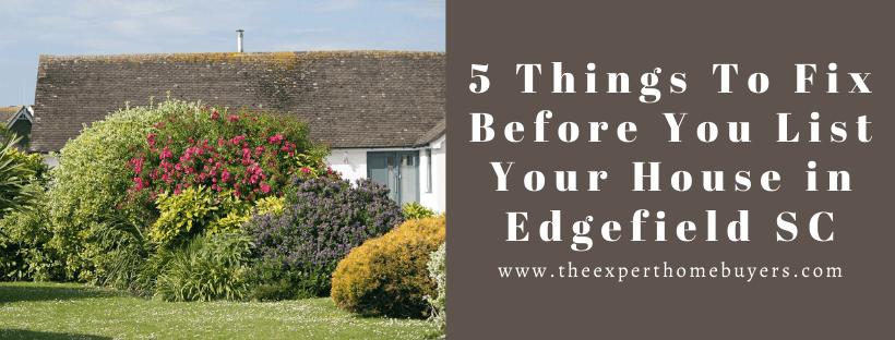 We buy houses in Edgefield SC