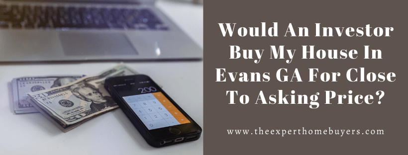 Sell My House In Evans GA