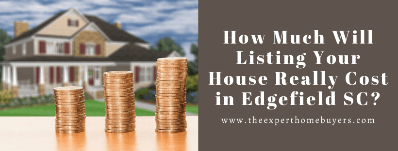 We buy houses in Edgefield SC