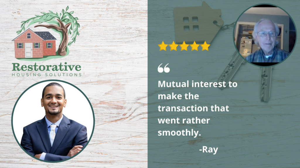 Testimonial from home seller in Berks County, Ray