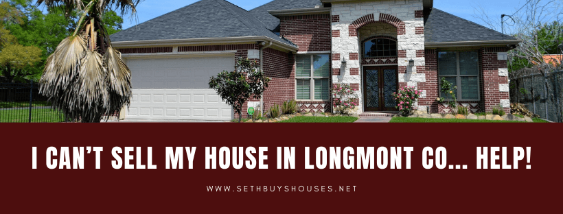 Sell My Property in Longmont CO