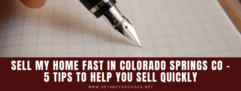 Sell My Property in Colorado Springs CO