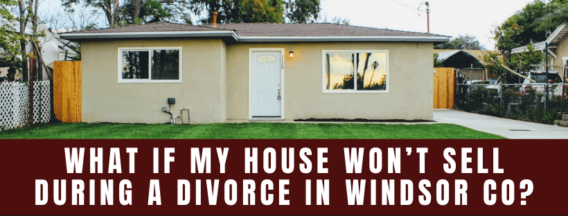 Sell My House In Windsor CO