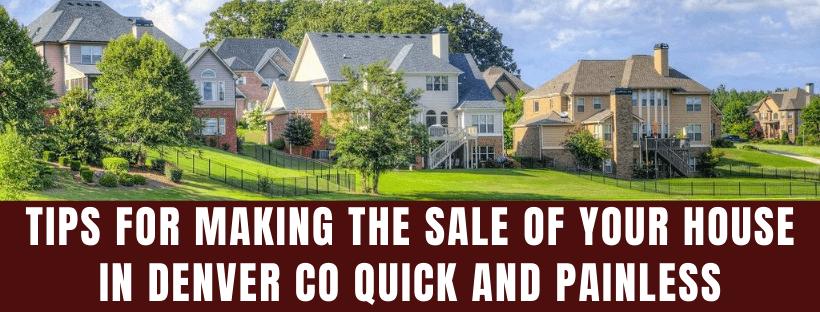 We buy houses in Denver CO