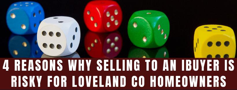 We buy houses in Loveland CO