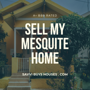 sell my mesquite home