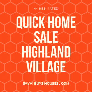 quick home sale highland village
