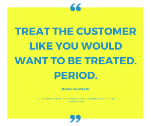 treat the customer like you would want to be treated