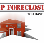 Stop Foreclosures! You have options.