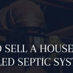 how to sell a house with a failed septic system