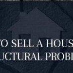how to sell a house with structural problems