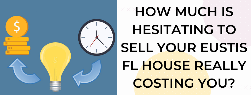 Sell My House In Eustis FL