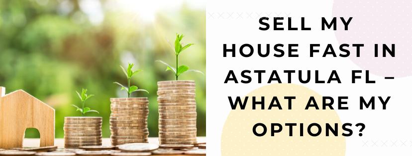 We buy properties in Astatula FL