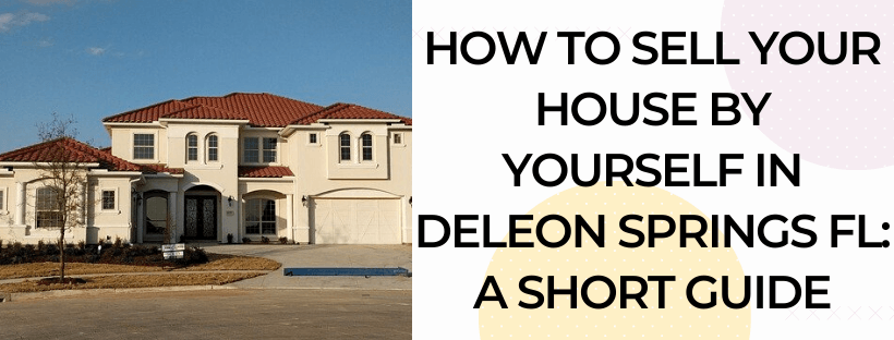 We buy houses in DeLeon Springs FL