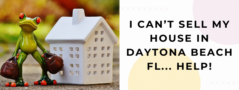We buy properties in Daytona Beach FL