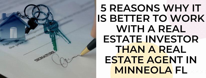 We buy houses in Minneola FL