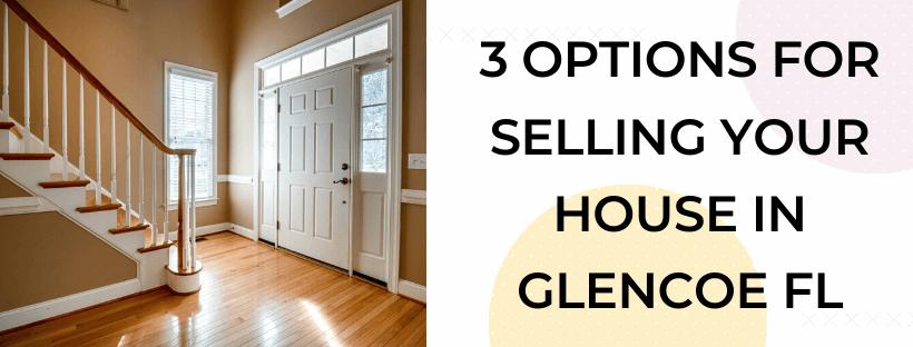 We buy houses in Glencoe FL