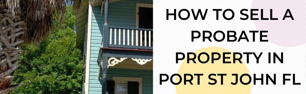 We buy houses in Port St John FL