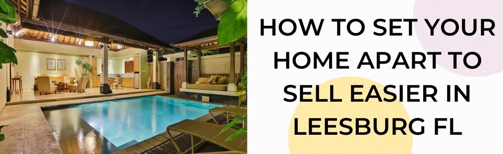 We buy houses in Leesburg FL