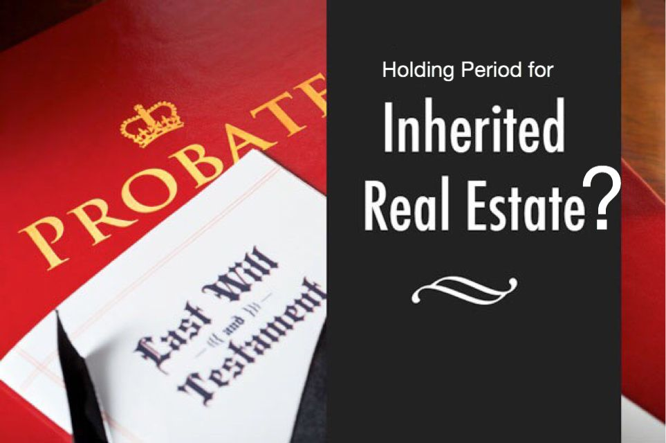 Holding Period for Inherited House - We buy Houses Los Angeles