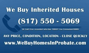 sell your inherited house, sell my inherited house, we buy homes in probate