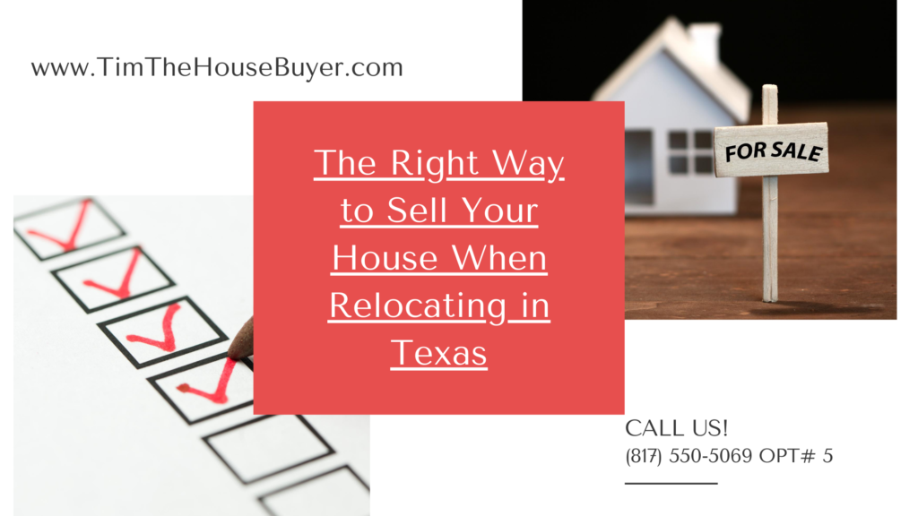 The Right Way to Sell Your House When Relocating in Texas