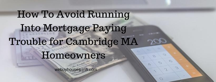 We buy houses in Cambridge MA