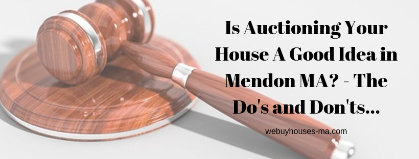 We buy houses in Mendon MA