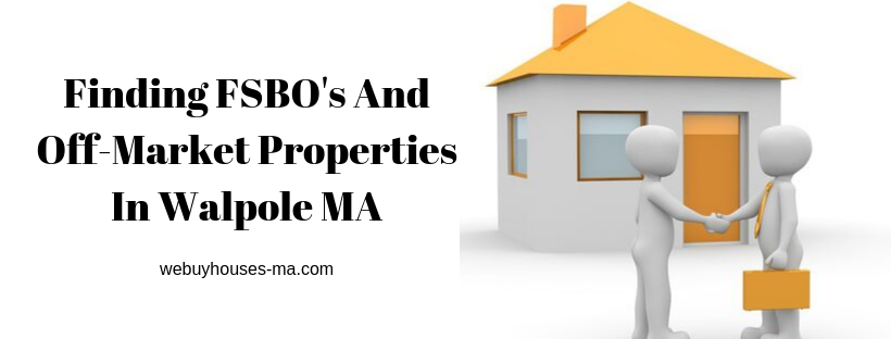 We buy houses in Walpole MA