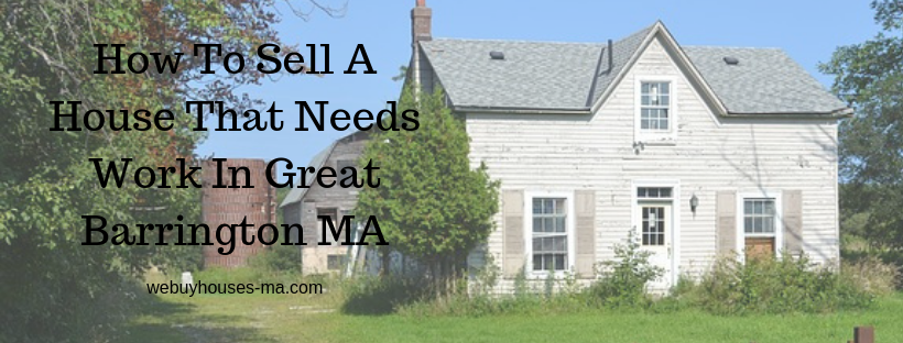 We buy houses in Great Barrington MA