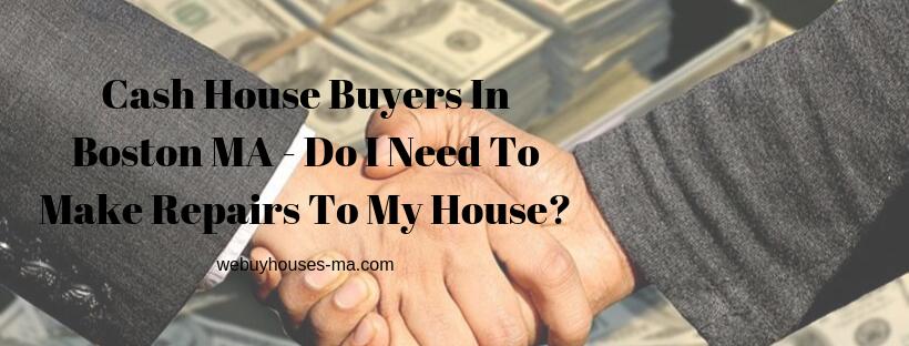 We buy houses in Boston MA