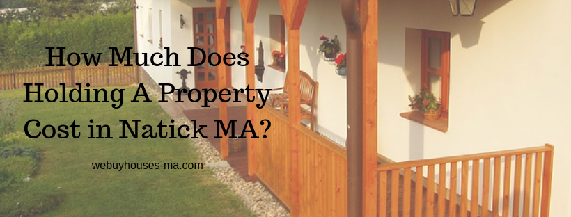 We buy houses in Natick MA