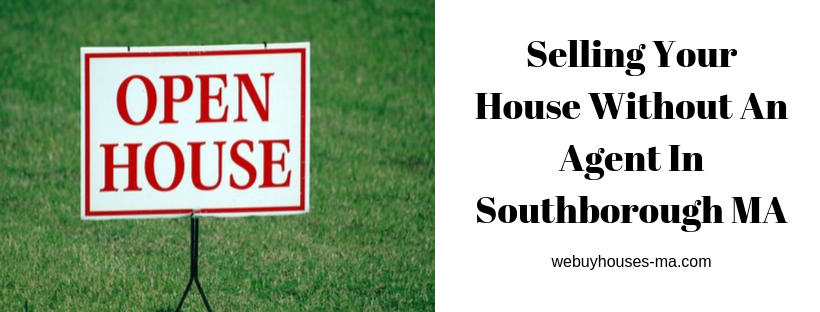 We buy houses in Southborough MA