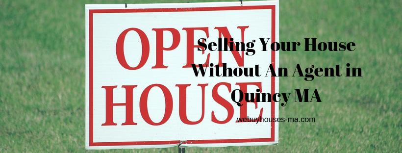 We buy houses in Quincy MA