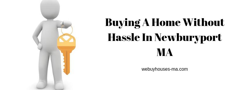 We buy houses in Newburyport MA
