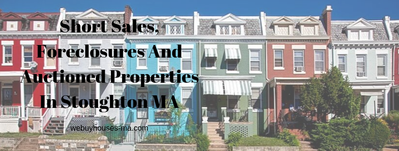 We buy houses in Stoughton MA