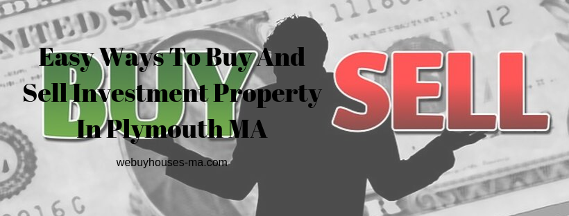 We buy houses in Plymouth MA