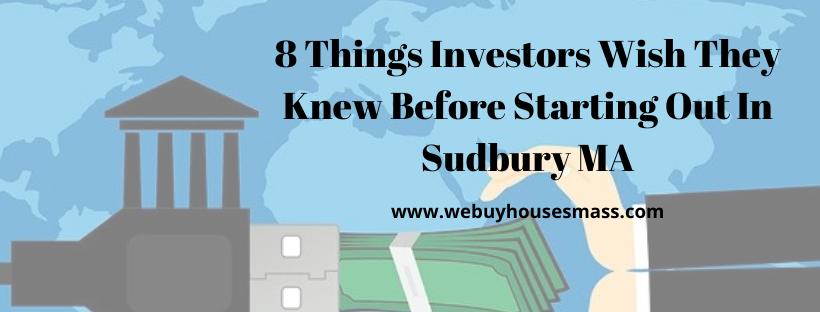 We buy houses in Sudbury MA