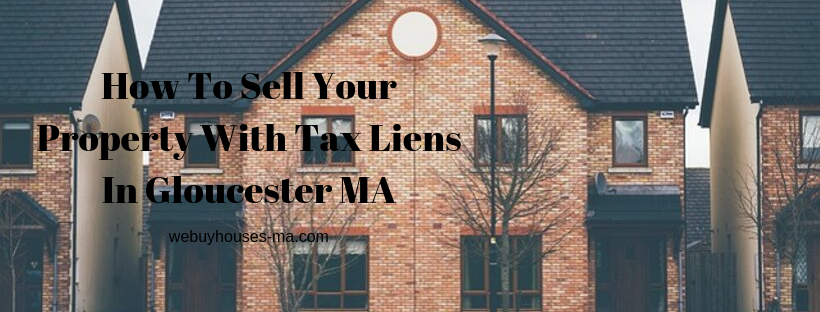 We buy houses in Gloucester MA
