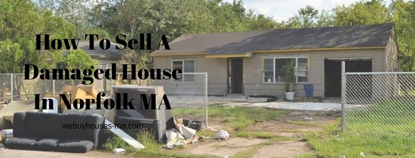 We buy houses in Norfolk MA