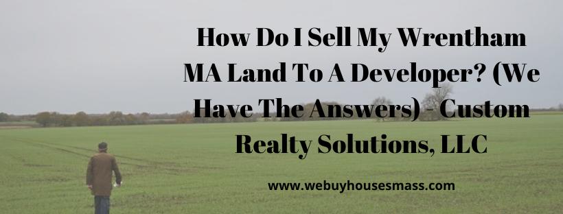 We buy houses in Wrentham MA