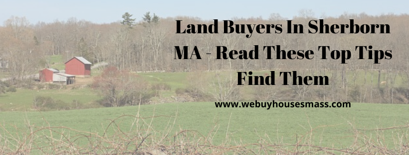 We buy houses in Sherborn MA