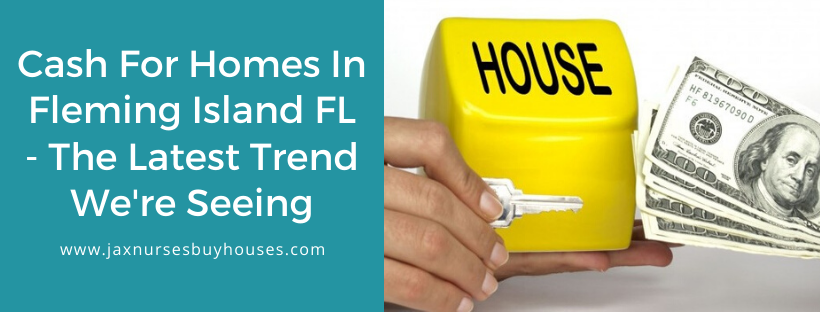 We buy houses in Fleming Island FL